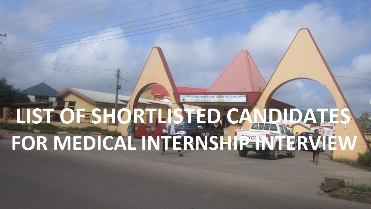 Fmc Owerri: Shortilisted Candidates For 2020/2021 Medical Internship Interview