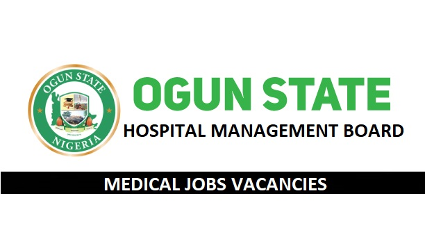 Medical Jobs Vacancies At Ogun State Hospital Management Board