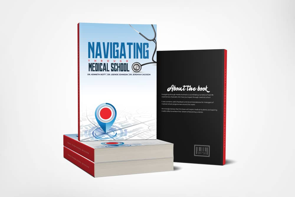 The Book, 'navigating Through Medical School' By Dr Kenneth Ikott